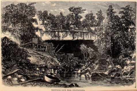 "Harpers Weekly illustration of Nickajack Cave, Feb 6. 1864. Owen C. Pope's regiment was encamped near the cave in 1861. <br>  <em>The ""Nick-a-Jack"" Cave near Chattanooga is one of the main sources from which the Confederates have derived the saltpeter required for the manufacture of powder.</em> <em>The cave is situated at the base of Raccoon Mountain, which rises abruptly to the height of twelve or fifteen hundred feet above the low grounds. In the face of a perpendicular cliff appeared the yawning mouth of Nick-a-Jack Cave. It is not arched as these caves usually are, but spanned by horizontal strata resting on square abutments at the sides, like the massive entablature of an Egyptian or Etruscan temple. From the opening issues a considerable stream, of bright green color, and of sufficient volume to turn a saw-mill near at hand. The height of the cliff is about 70 feet, that of the opening 40 feet, and about 100 in width immediately at the entrance, and of this the stream occupies about one-third. The roof of the cave is square and smooth, like the ceiling of a room, but below, the passage is rough and irregular, with heaps of earth and huge angular masses of rock, making exploration both difficult and dangerous.</em>"