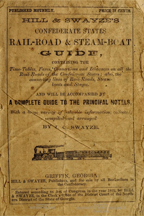October 1862 cover of the Hill & Swayze Confederate States Railroad & Steamboat Guide.